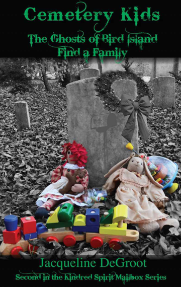 Cemetery Kids 2: The Ghosts of Bird Island Find a Family