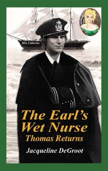 The Earl's Wet Nurse: Thomas Returns