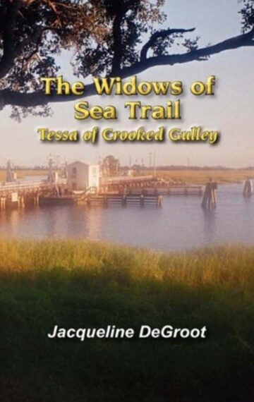 The Widows of Sea Trail—Tessa of Crooked Gulley