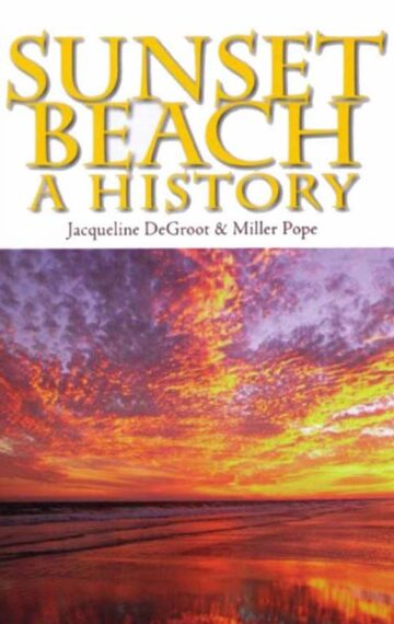 Sunset Beach: A History